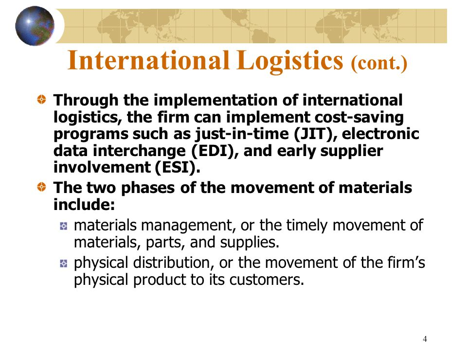 International Logistics (cont.)