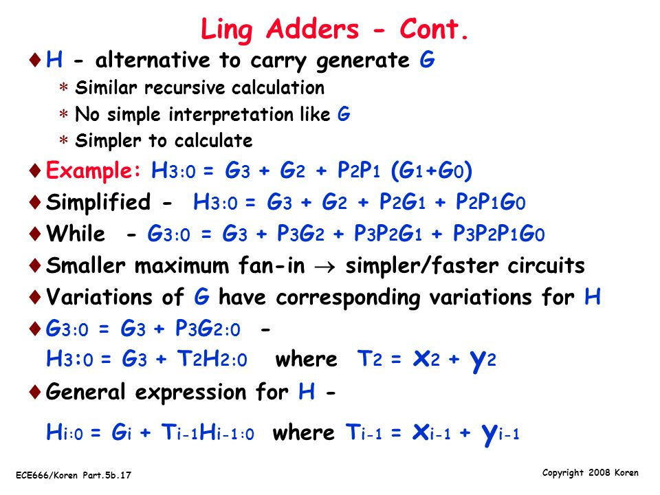 Ling Adders - Cont. H - alternative to carry generate G