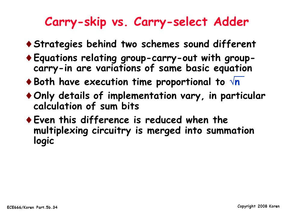 Carry-skip vs. Carry-select Adder