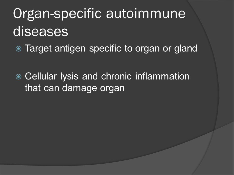 Organ-specific autoimmune diseases