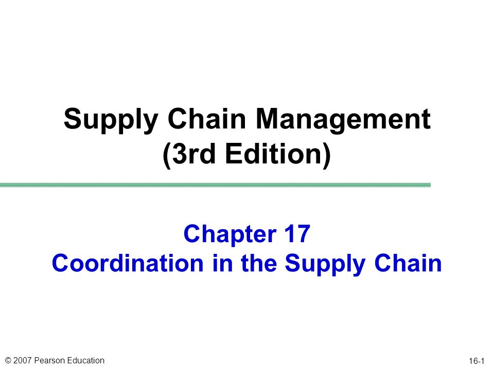 Chapter 17 Coordination in the Supply Chain