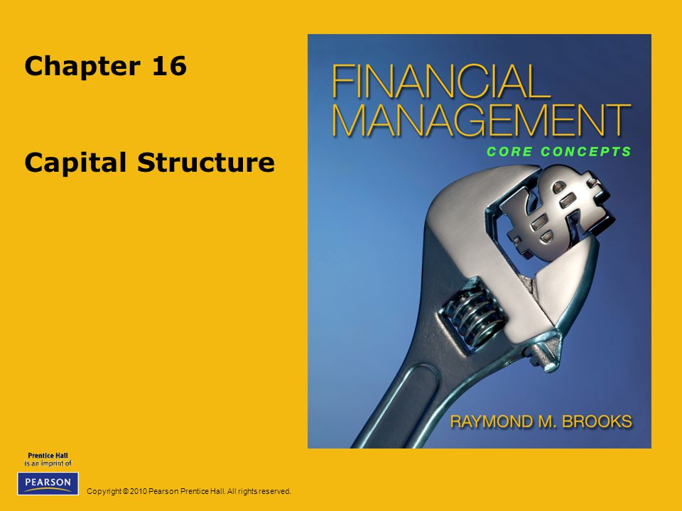 Chapter 16 Capital Structure