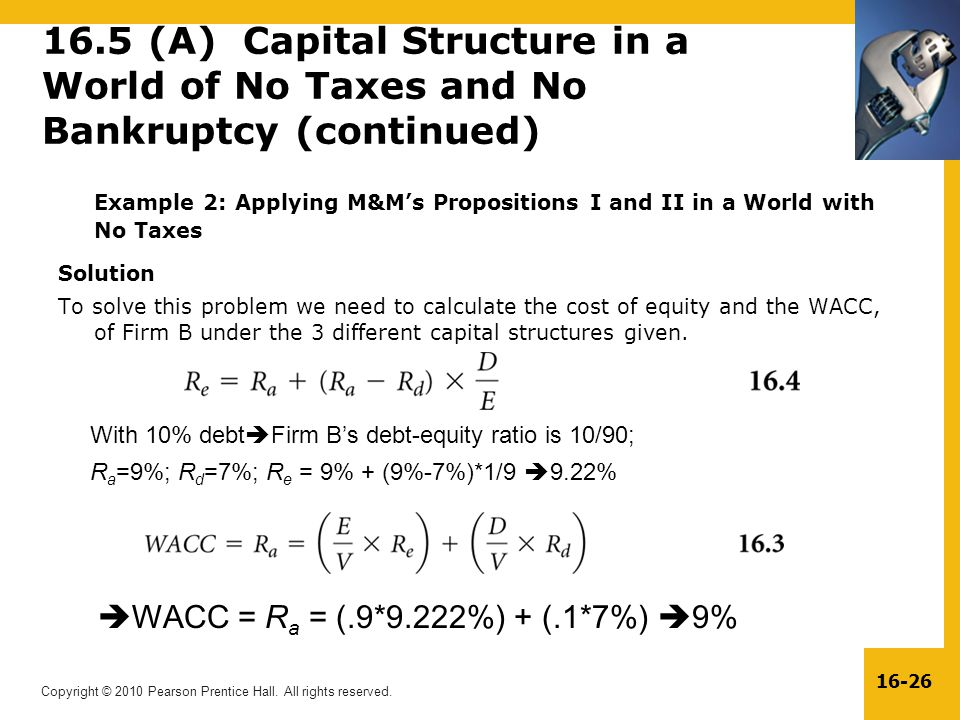 16.5 (A) Capital Structure in a World of No Taxes and No Bankruptcy (continued)