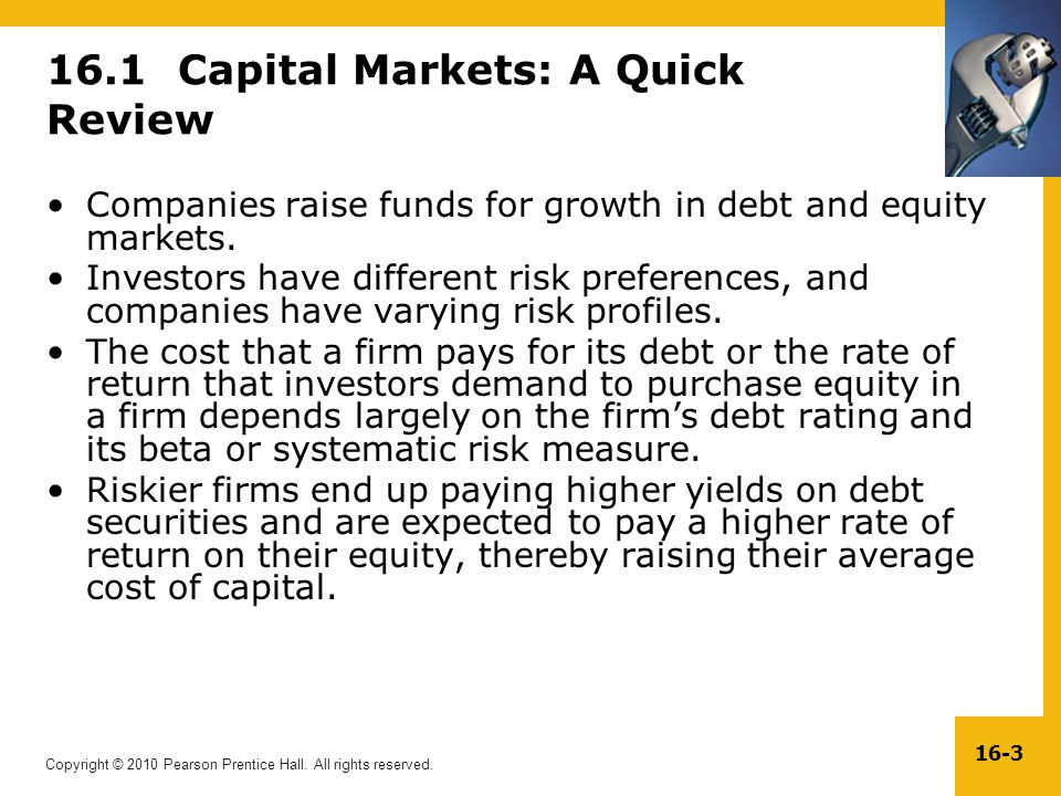 16.1 Capital Markets: A Quick Review