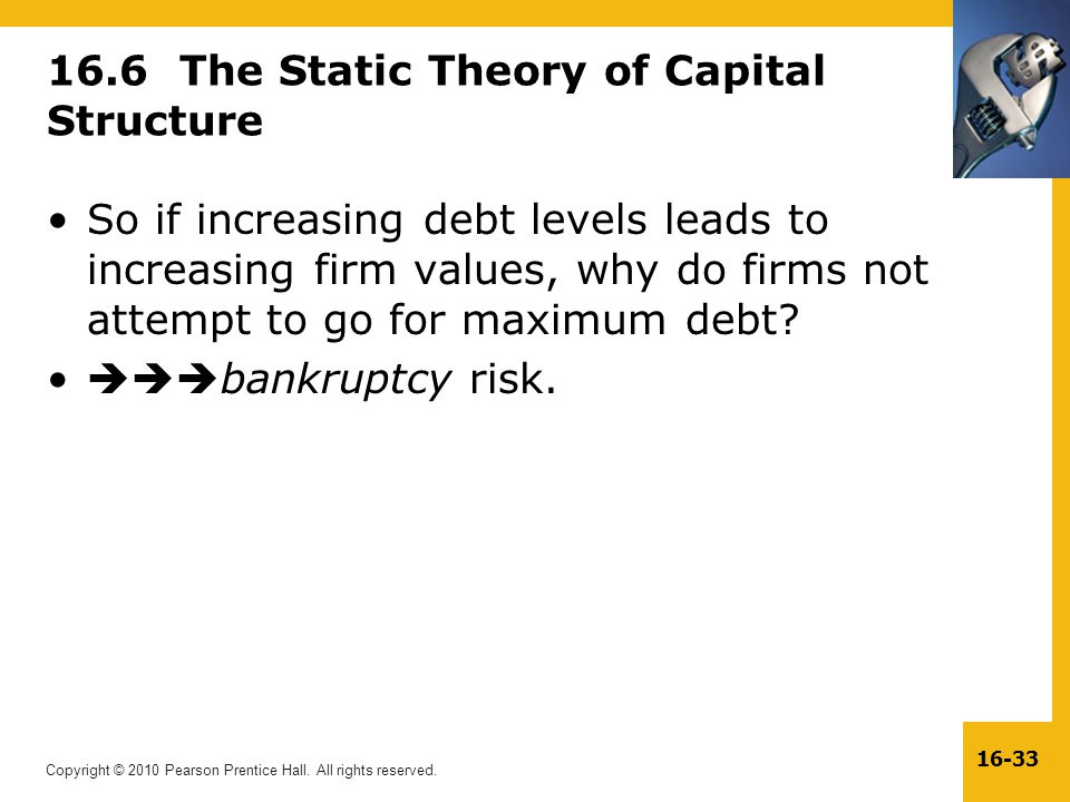 16.6 The Static Theory of Capital Structure