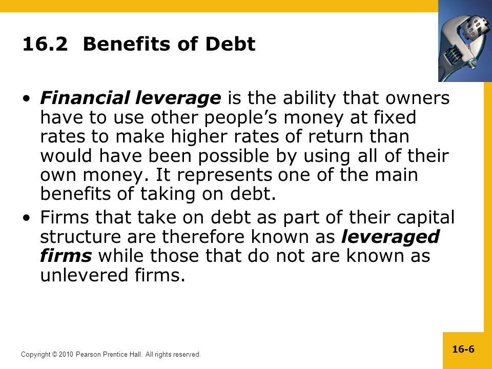 16.2 Benefits of Debt