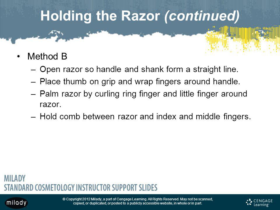 Holding the Razor (continued)