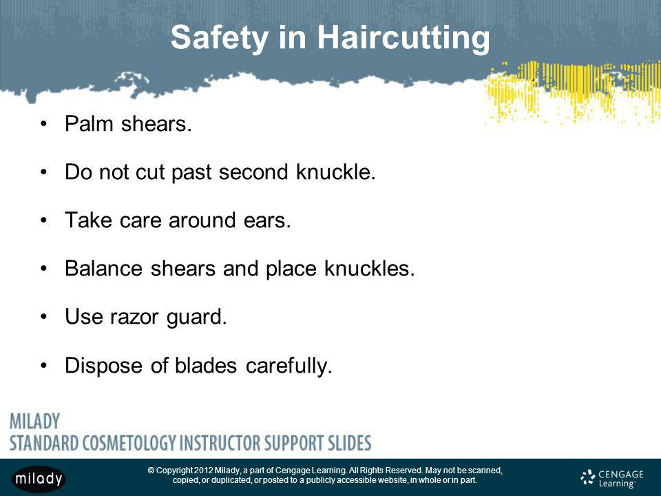 Safety in Haircutting Palm shears. Do not cut past second knuckle.