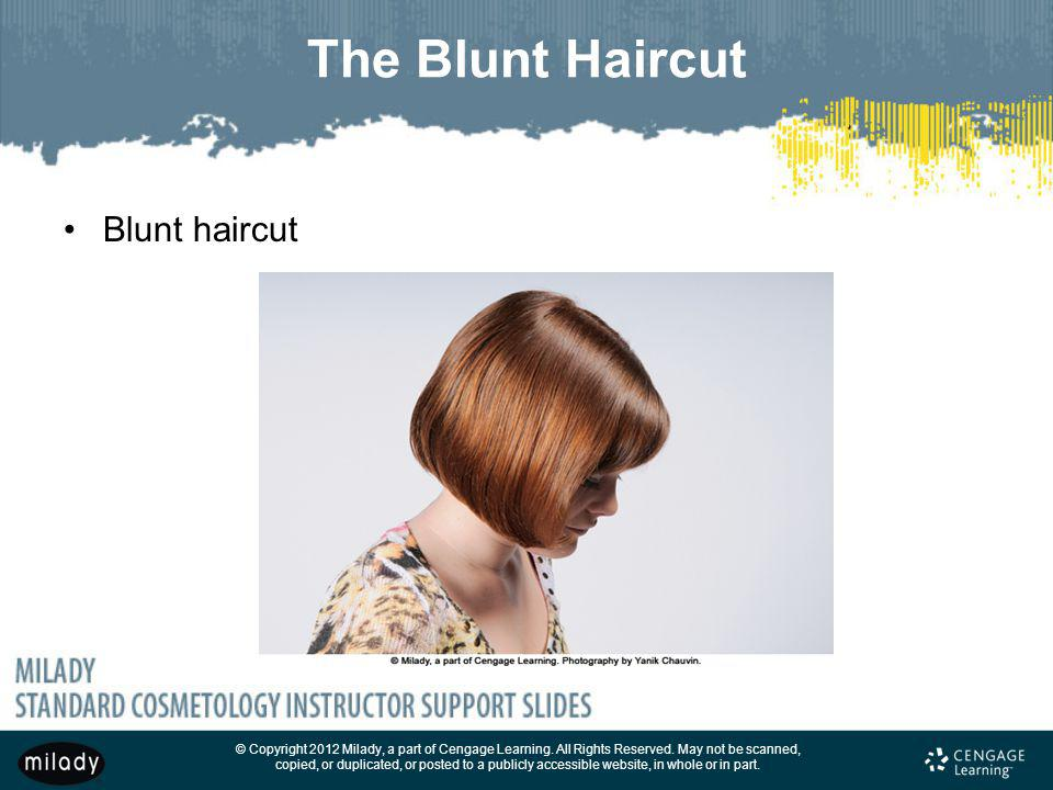 The Blunt Haircut Blunt haircut
