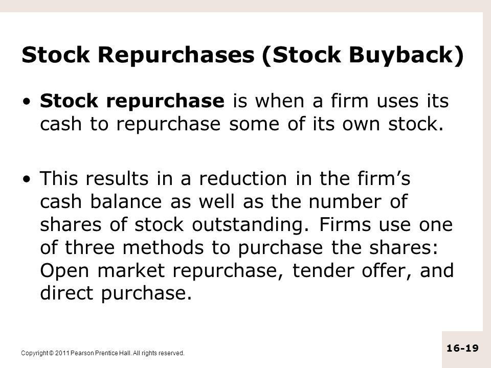 Stock Repurchases (Stock Buyback)