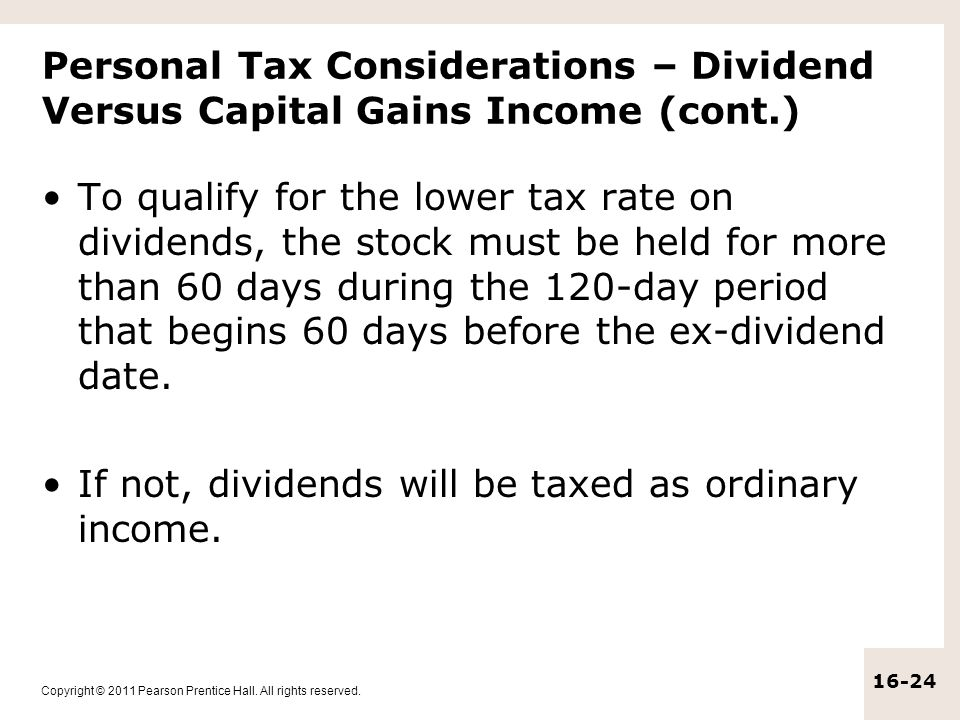 Personal Tax Considerations – Dividend Versus Capital Gains Income (cont.)