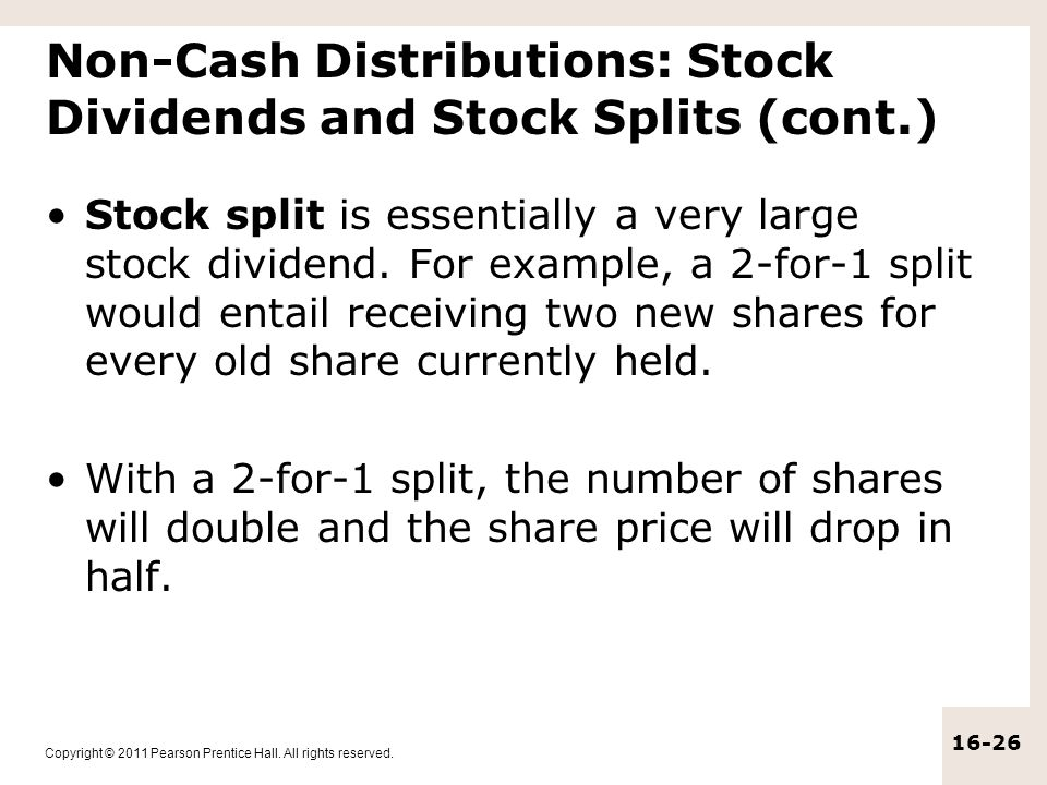Non-Cash Distributions: Stock Dividends and Stock Splits (cont.)