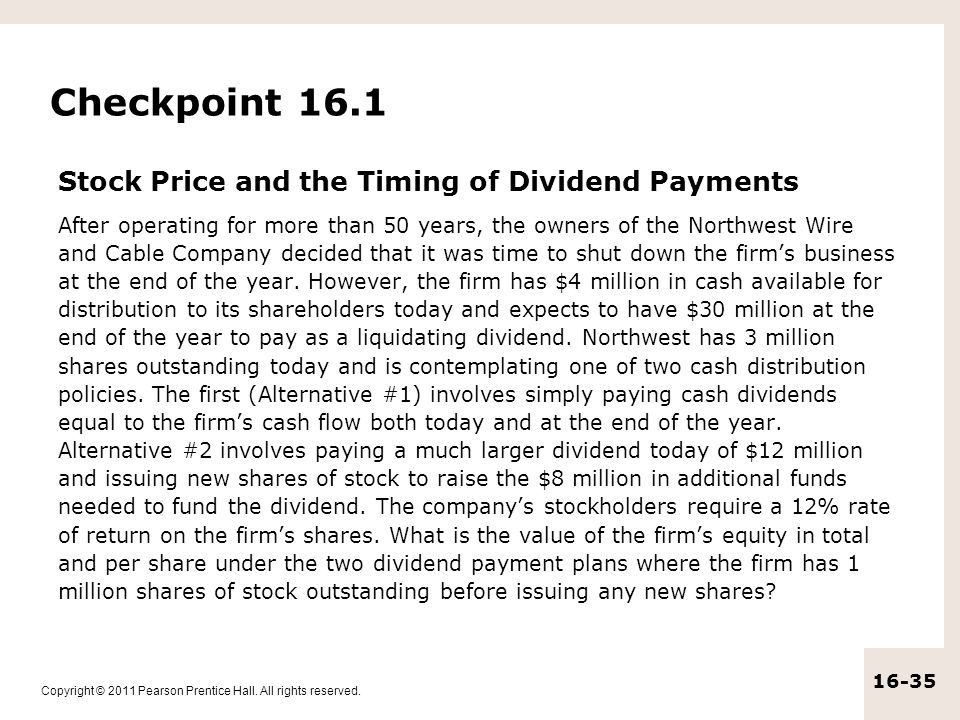 Checkpoint 16.1 Stock Price and the Timing of Dividend Payments