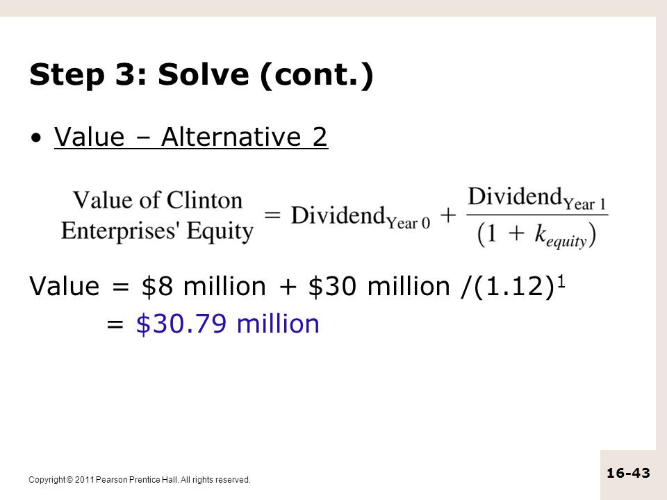 Step 3: Solve (cont.) Value – Alternative 2