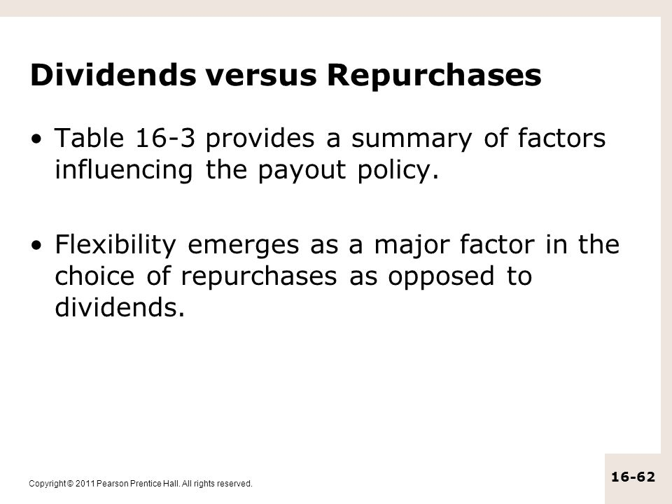 Dividends versus Repurchases