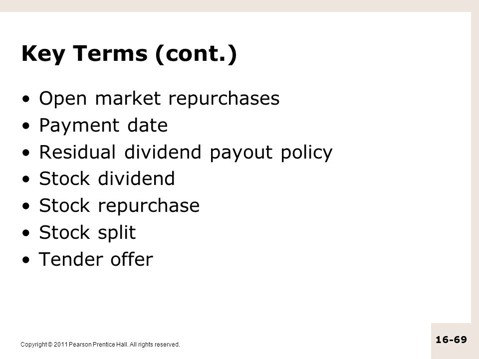 Key Terms (cont.) Open market repurchases Payment date