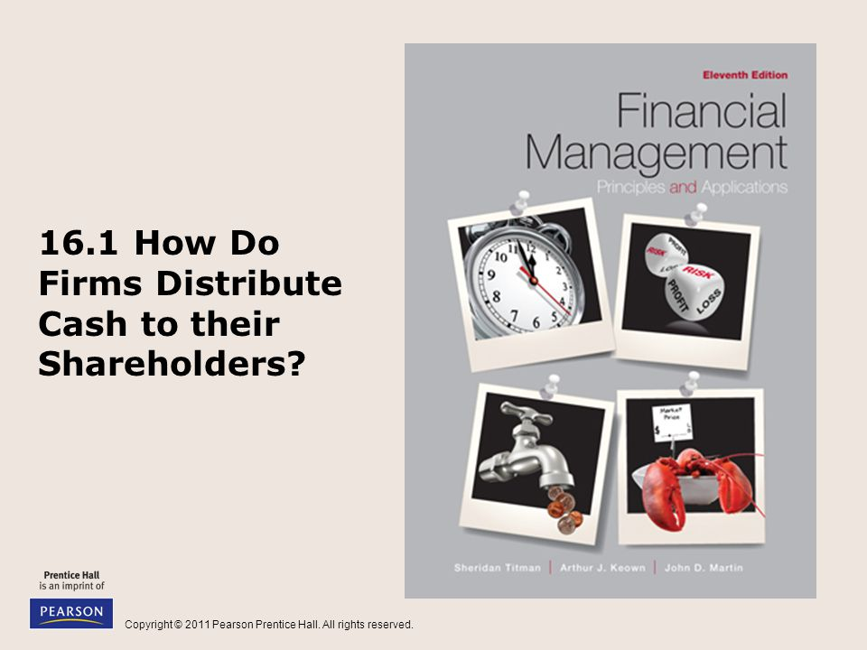 16.1 How Do Firms Distribute Cash to their Shareholders