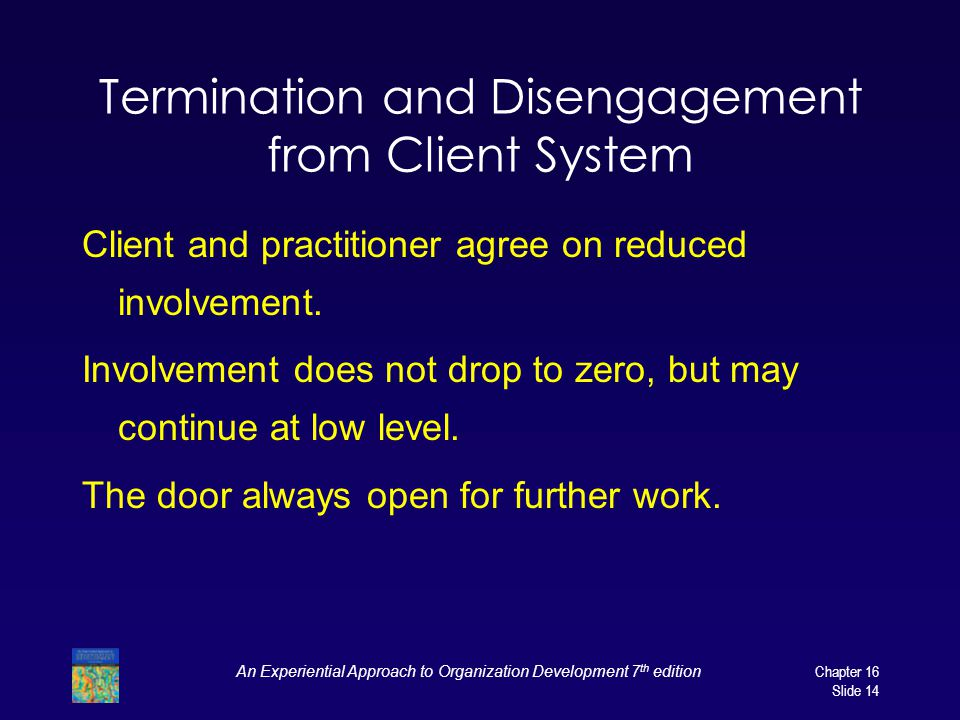 Termination and Disengagement from Client System