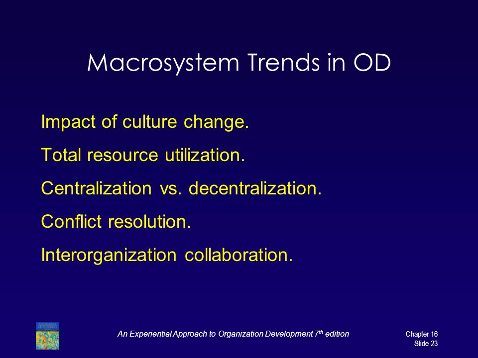 Macrosystem Trends in OD