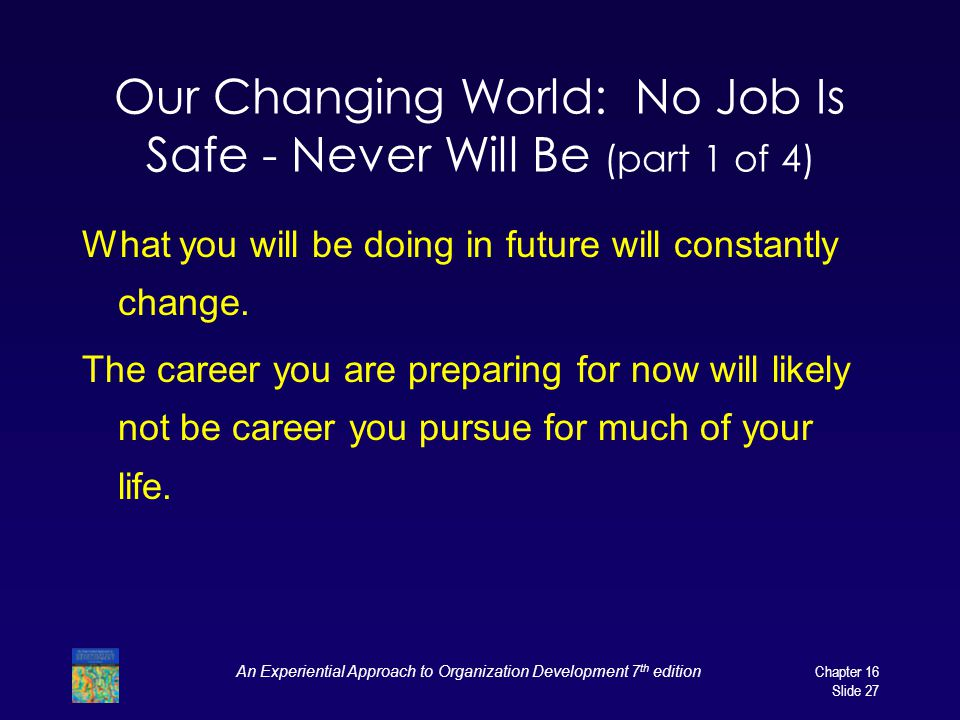 Our Changing World: No Job Is Safe - Never Will Be (part 1 of 4)