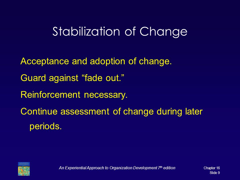 Stabilization of Change