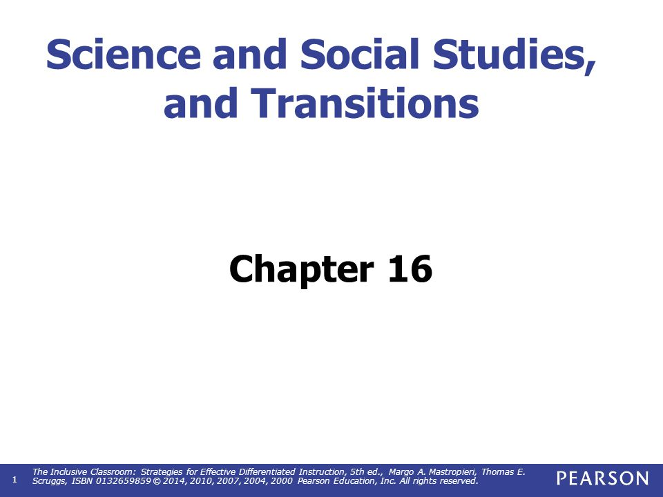 Objectives Describe and apply strategies for adapting textbook/content-oriented approaches in science and social studies.