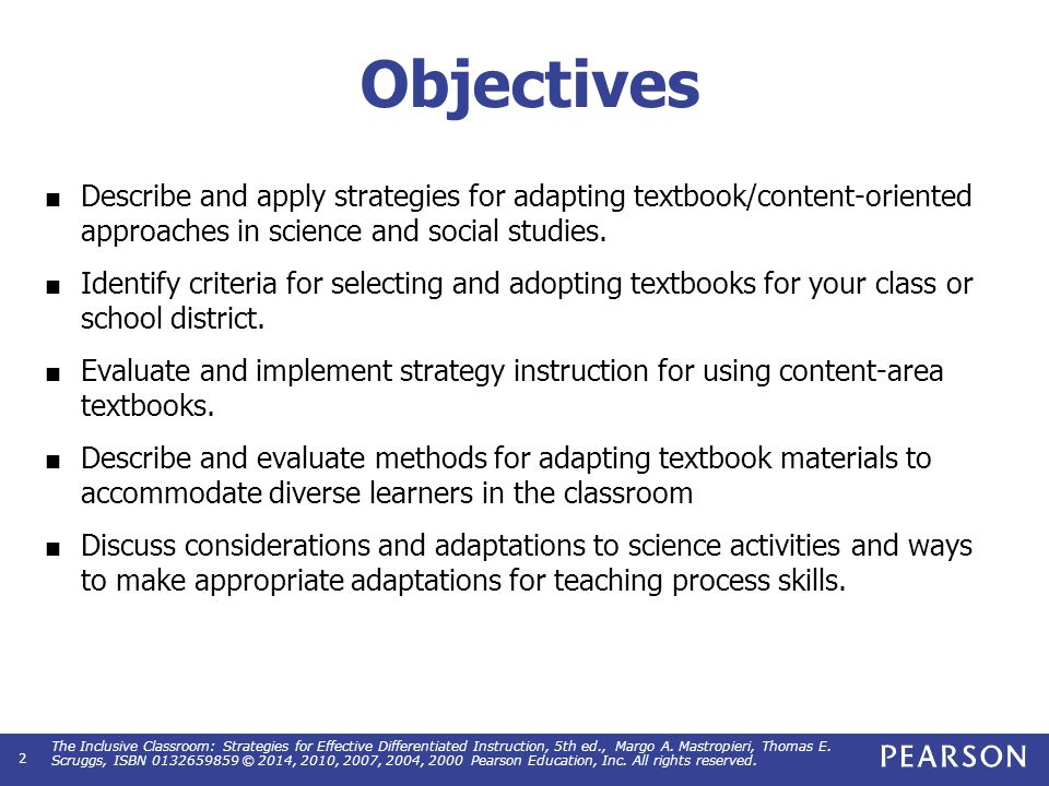 Objectives (cont.) Provide methods and strategies for adapting activities in specific science content areas.