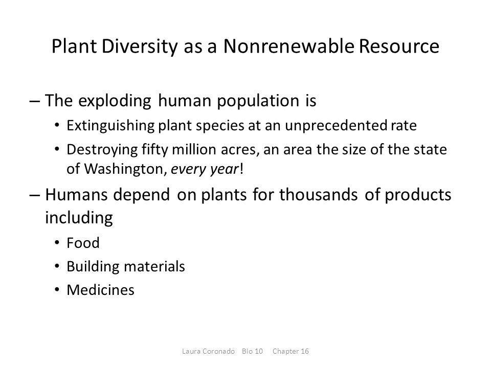Plant Diversity as a Nonrenewable Resource