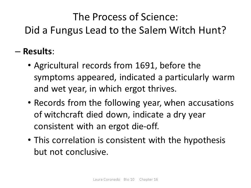 The Process of Science: Did a Fungus Lead to the Salem Witch Hunt