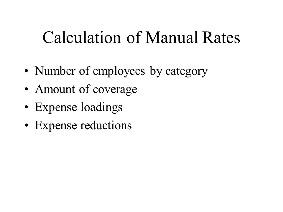 Calculation of Manual Rates