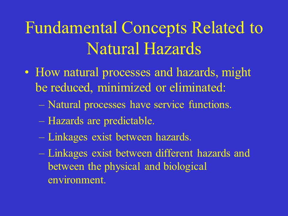 Fundamental Concepts Related to Natural Hazards