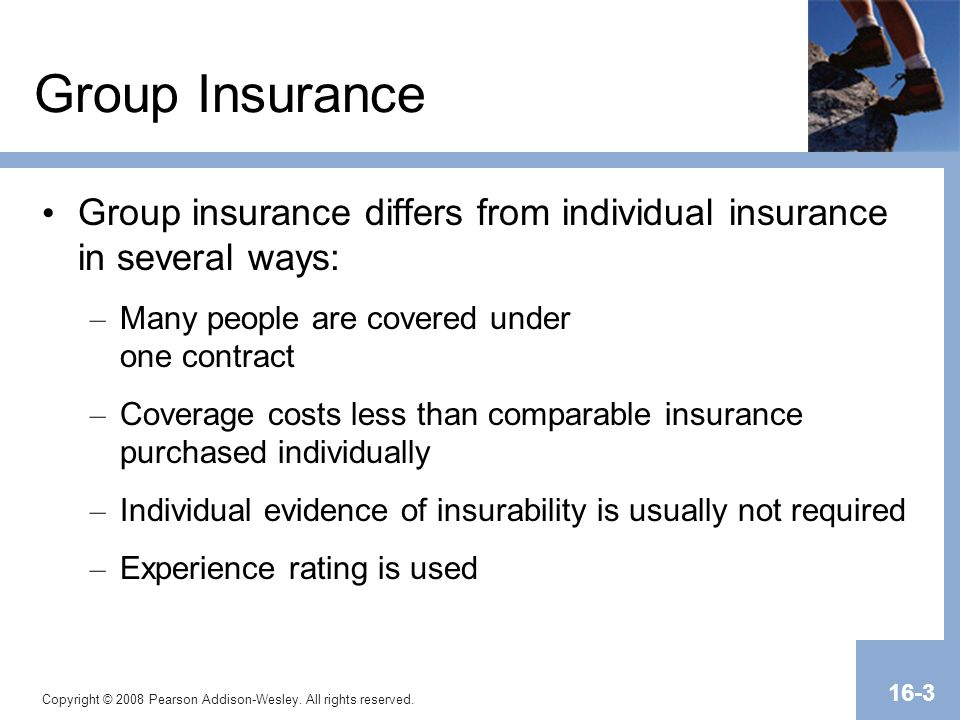 Transparency Master 1.2 Group Insurance. Group insurance differs from individual insurance in several ways: