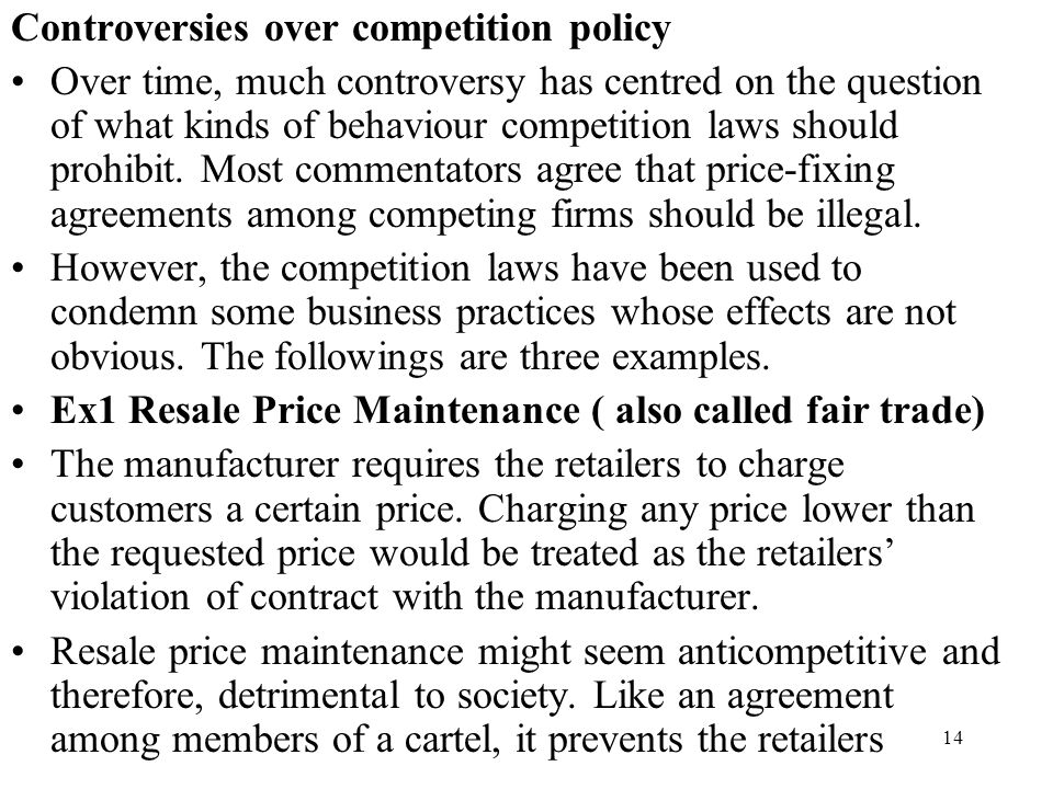 Controversies over competition policy