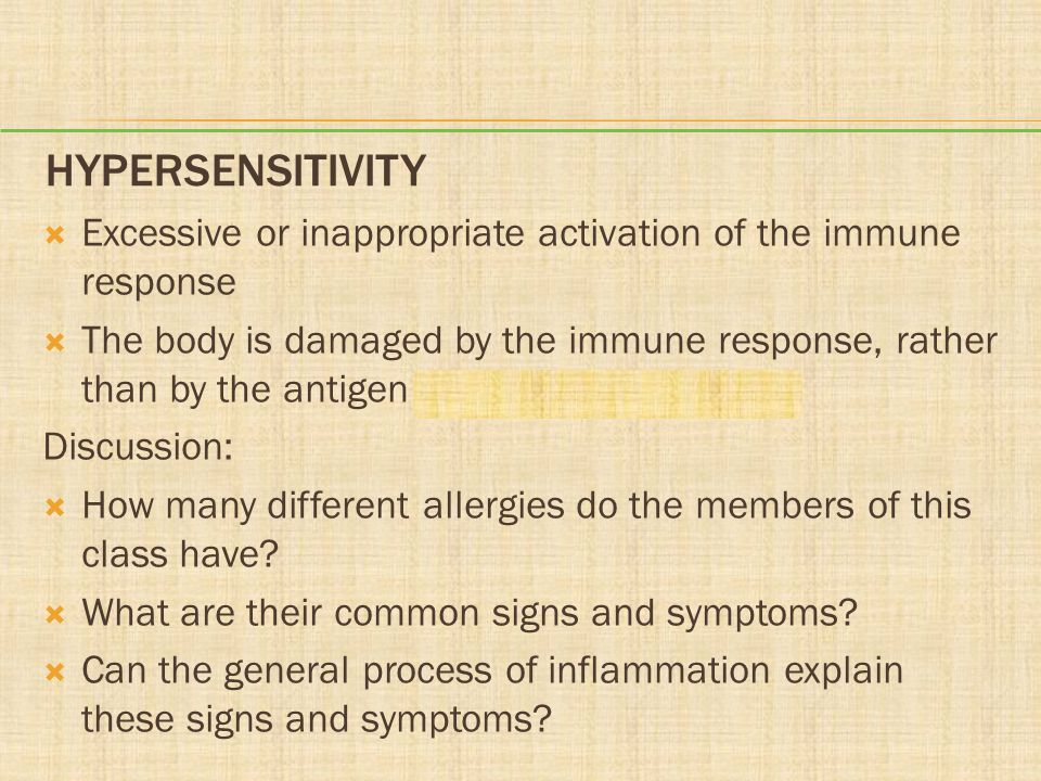 Hypersensitivity Excessive or inappropriate activation of the immune response.