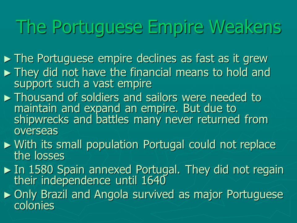 The Portuguese Empire Weakens