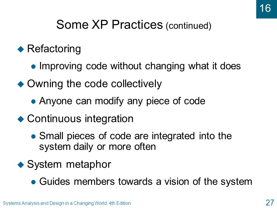 Some XP Practices (continued)