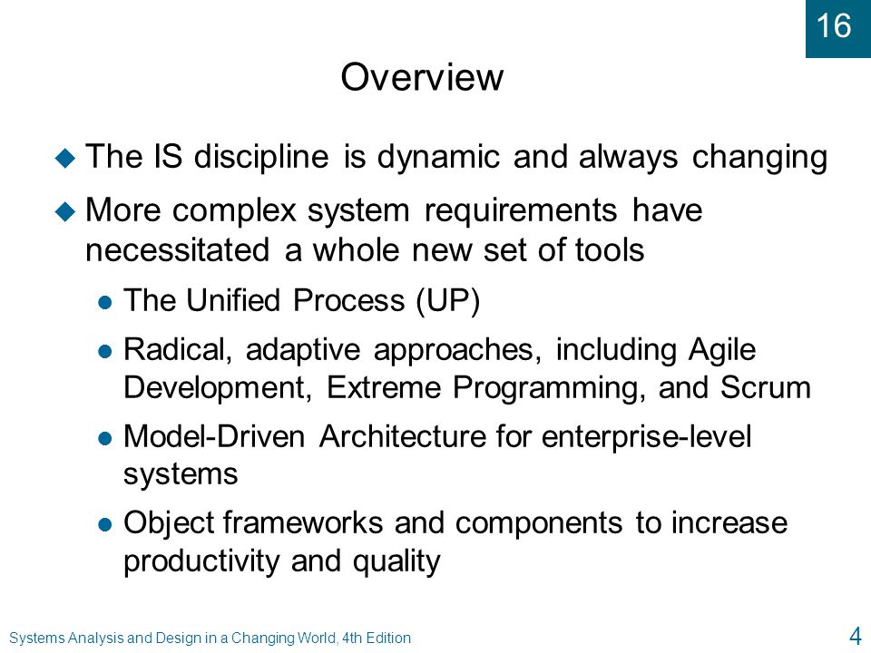 Overview The IS discipline is dynamic and always changing
