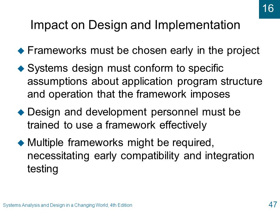 Impact on Design and Implementation