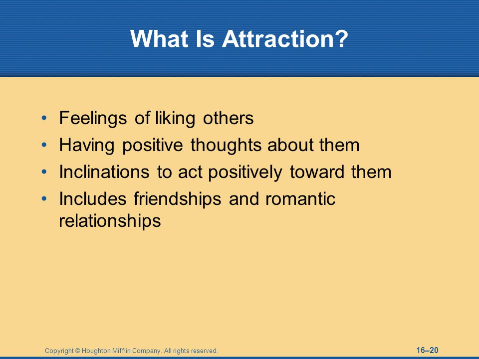 What Is Attraction Feelings of liking others