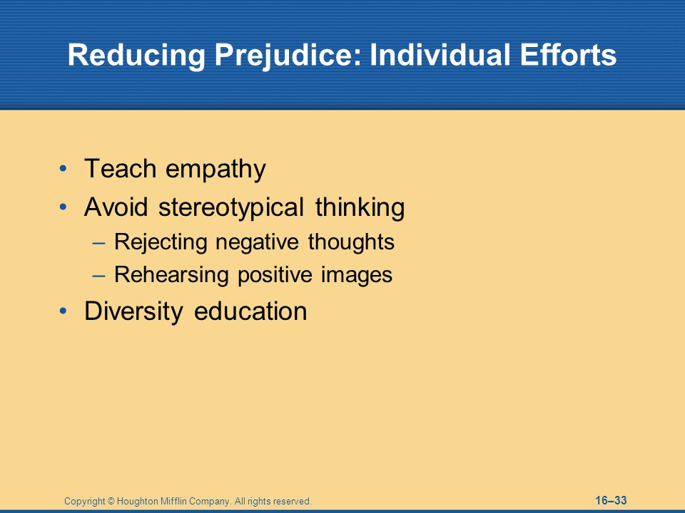 Reducing Prejudice: Individual Efforts