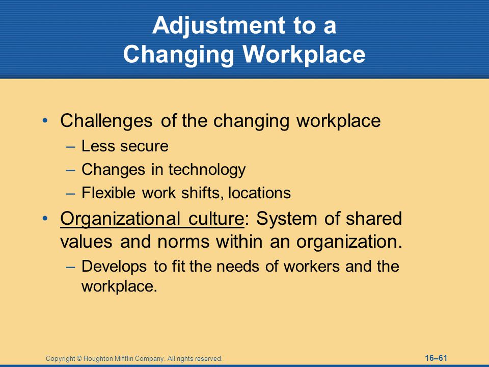 Adjustment to a Changing Workplace