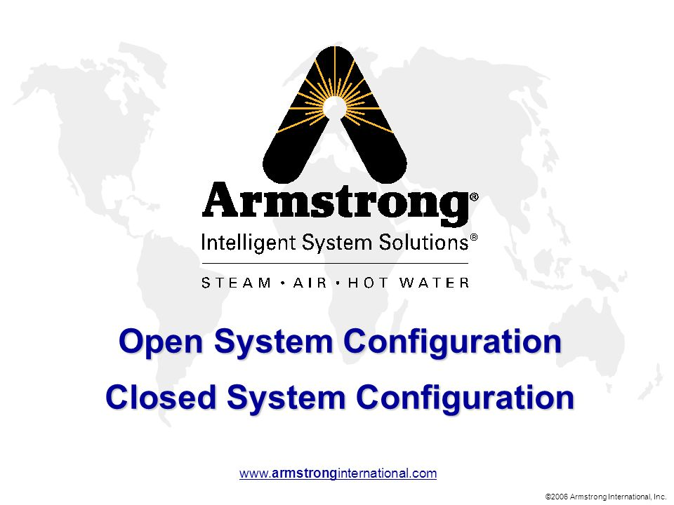Open System Configuration Closed System Configuration