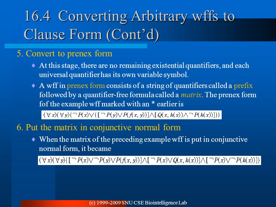 16.4 Converting Arbitrary wffs to Clause Form (Cont'd)