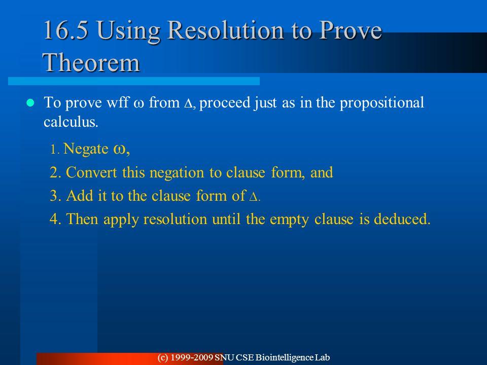 16.5 Using Resolution to Prove Theorem