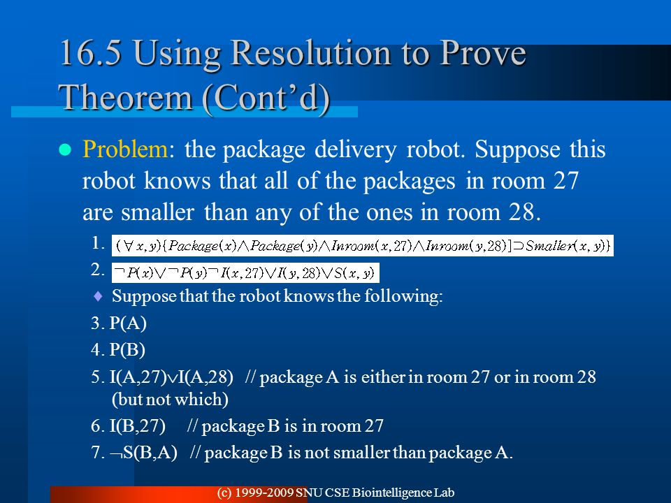 16.5 Using Resolution to Prove Theorem (Cont'd)