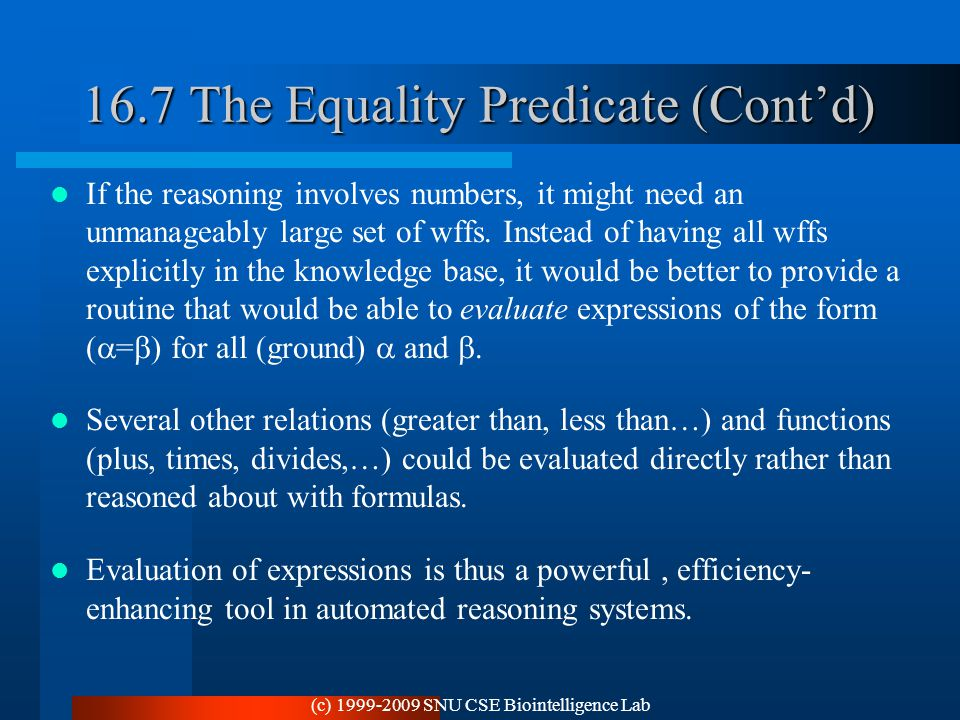 16.7 The Equality Predicate (Cont'd)