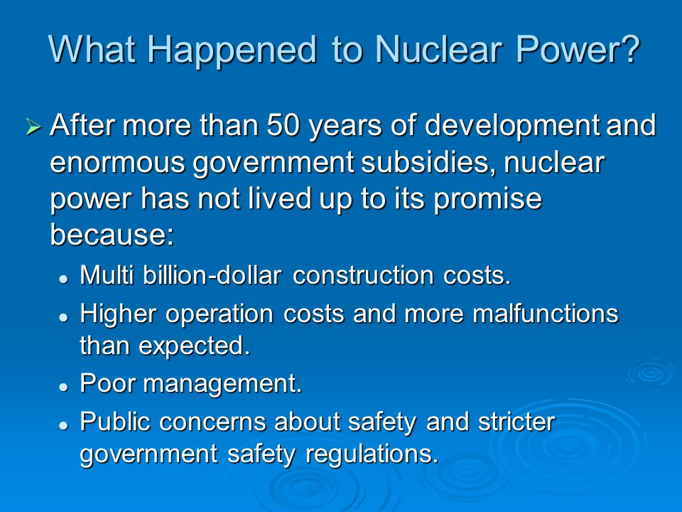 What Happened to Nuclear Power