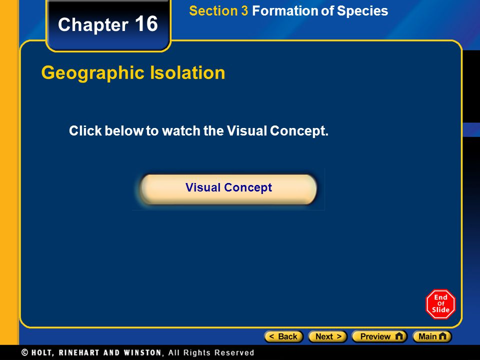 Chapter 16 Geographic Isolation Section 3 Formation of Species