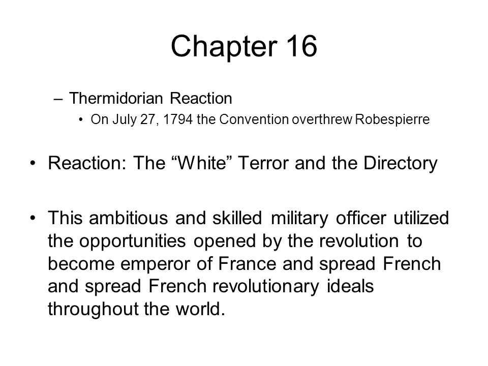 Chapter 16 Reaction: The White Terror and the Directory
