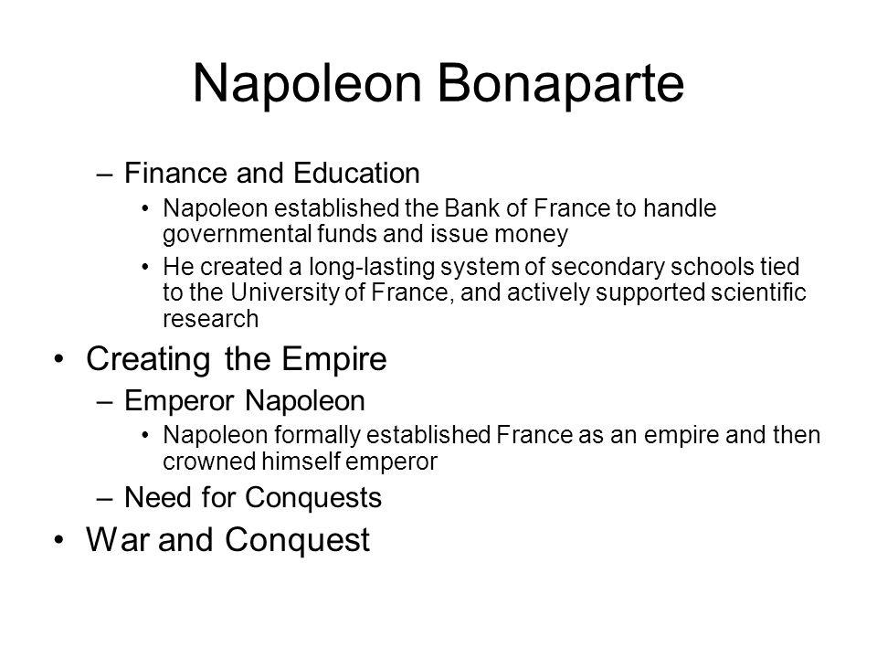 Napoleon Bonaparte Creating the Empire War and Conquest